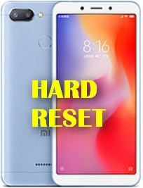 Strong Hard Reset Xiaomi Redmi 6